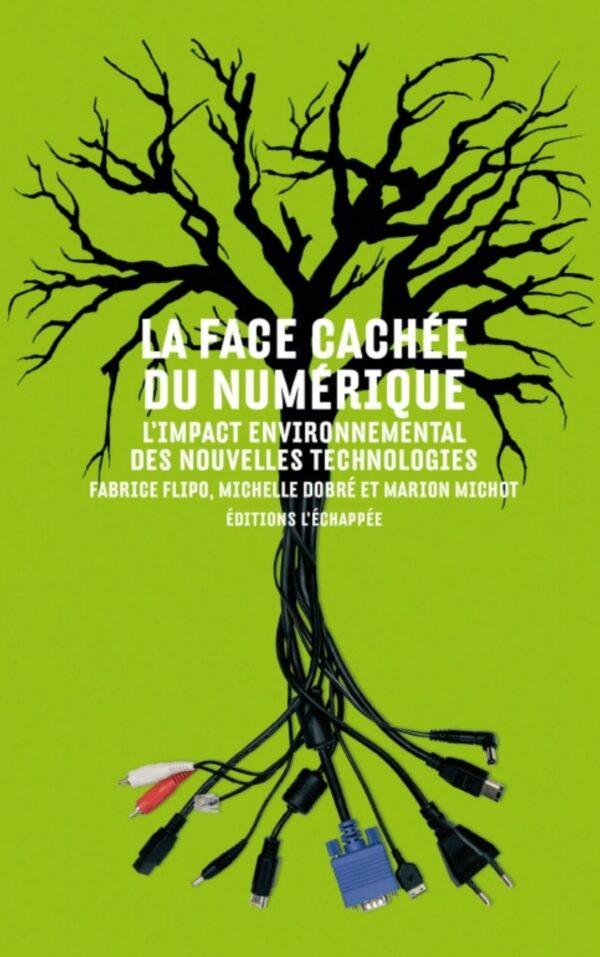 Couverture livre La face cachée du numérique - Label NR