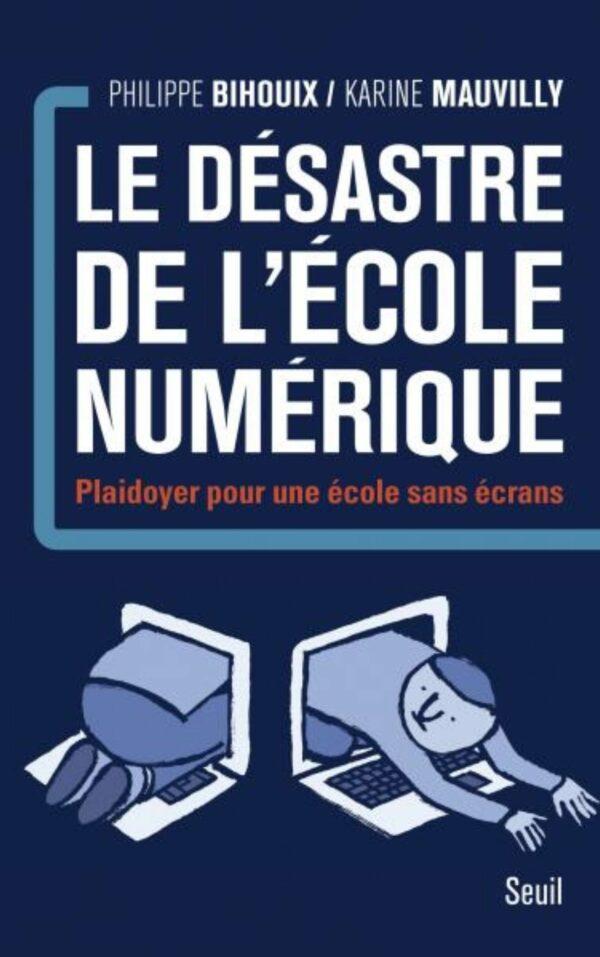Couverture livre le désastre de l'école numérique - Label NR